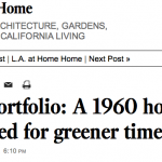 L.A. Times | Pro Portfolio: A 1960 house updated for greener times